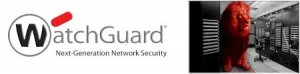 Watchguard New Generation Firewall