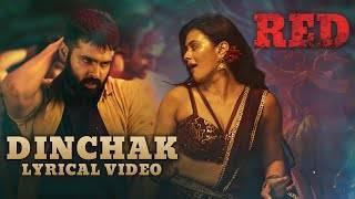 Dinchak Song Lyrics red movie