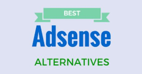 Best Tested High Paying Google Adsense Alternatives in 2019