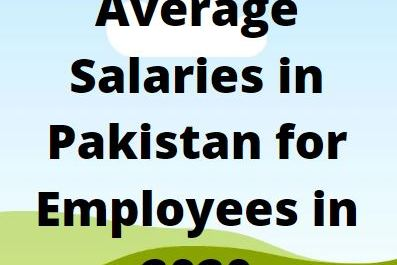 Average Salaries in Pakistan for Employees in 2020
