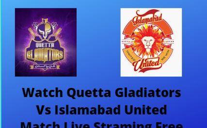 Islamabad United Vs Quetta Gladiators Live Streaming PSL 2020 Match