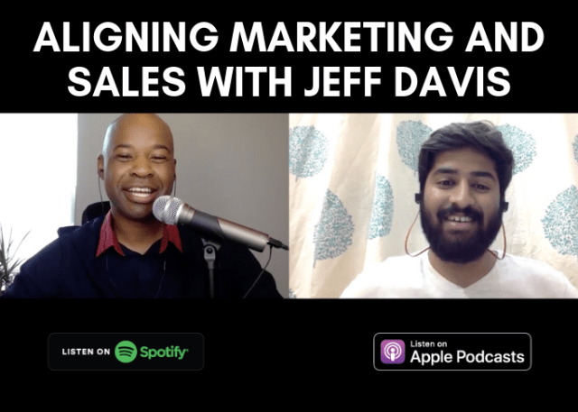 Aligning Marketing and Sales with Jeff Davis