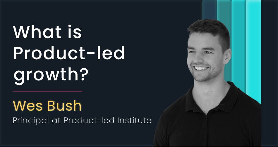 What is product-led growth? And how to implement it for your SaaS?