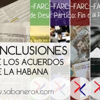 5 Conclusiones sobre los Acuerdos Santos-FARC ^ Análisis y Explicación: Parte 6/6 FINAL.