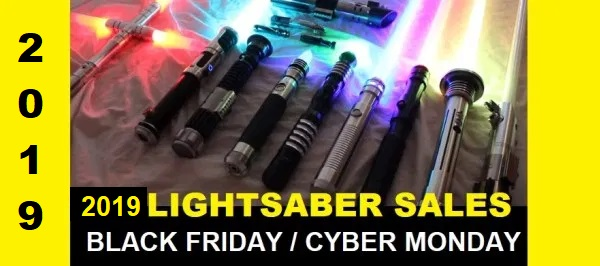 2019 Black Friday and Cyber Monday lightsaber sales