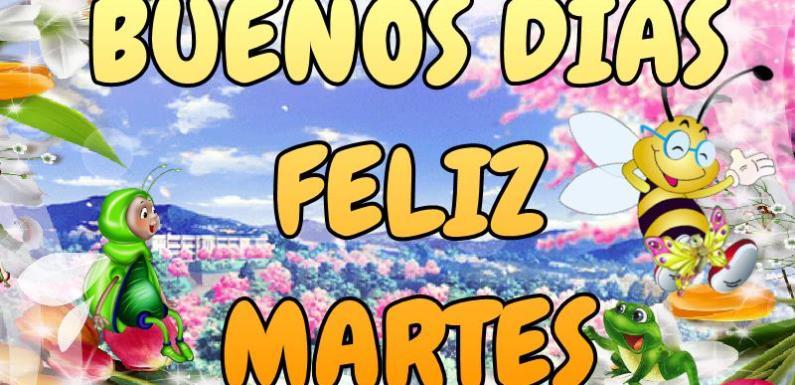 #BUENOSDIAS FELIZ Y BENDECIDO MARTES A TOD@S