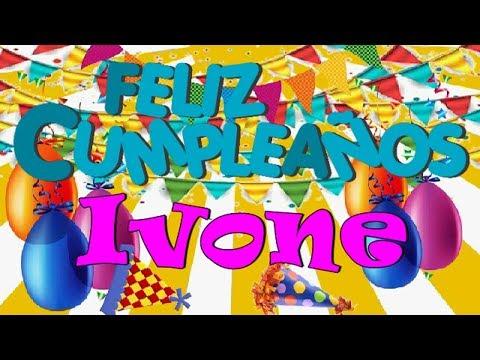 Feliz Cumpleaños  Ivone