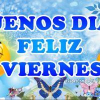 Mensajes y Video Buenos Dias feliz Viernes