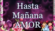 HASTA MAÑANA AMOR