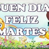 🙋 Buenos Días ☕! Feliz 😇 Martes 🙏 👇 Tengo MENSAJES para tí 💐