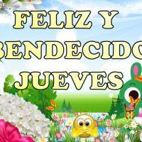 Frases y Mensajes 🙋 Buenos Días ☕! Feliz y 😇 Bendecido Jueves 🙏