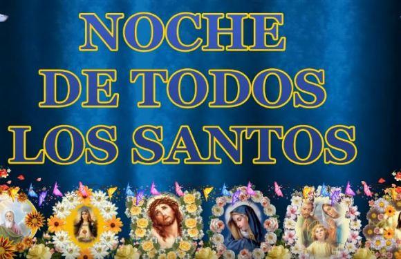Noche de Todos los Santos y Bendiciones