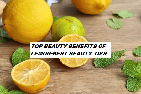 LEMON-BEST BEAUTY TIPS AND IDEAS