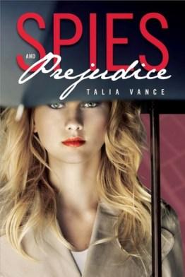 Talia Vance: Spies and Prejudice