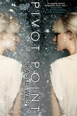 Kasie West: Pivot Point