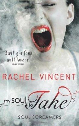 Rachel Vincent: Lélektolvajok (My Soul To Take)