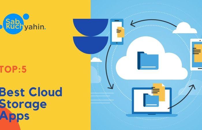 Top 5 Cloud Storage Apps