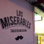 Los Miserables, Taquería Mexicana (de verdad!)