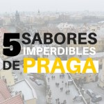 5 sabores imperdibles de Praga
