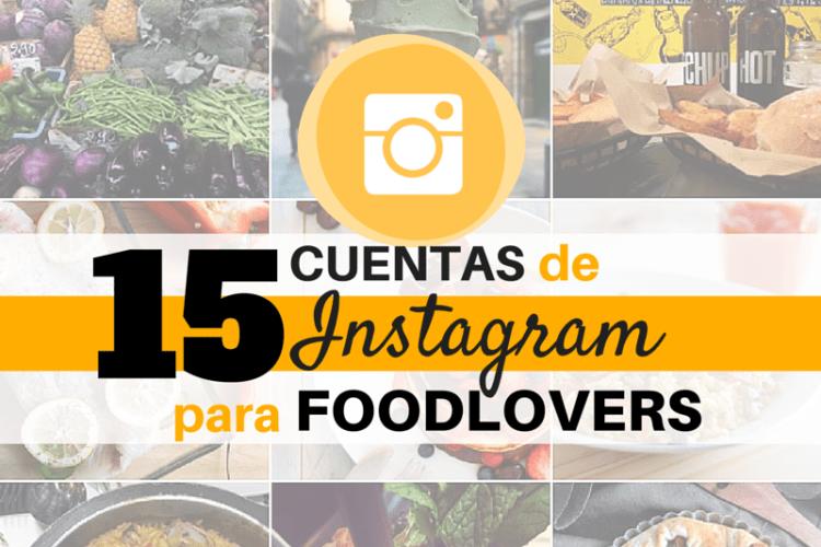 15 cuentas de Instagram para Foodlovers