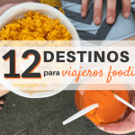 12 destinos para viajeros foodies