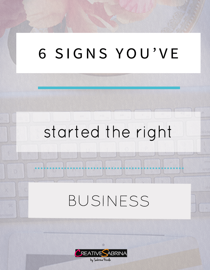 6-Signs-Started-The-Right-Business