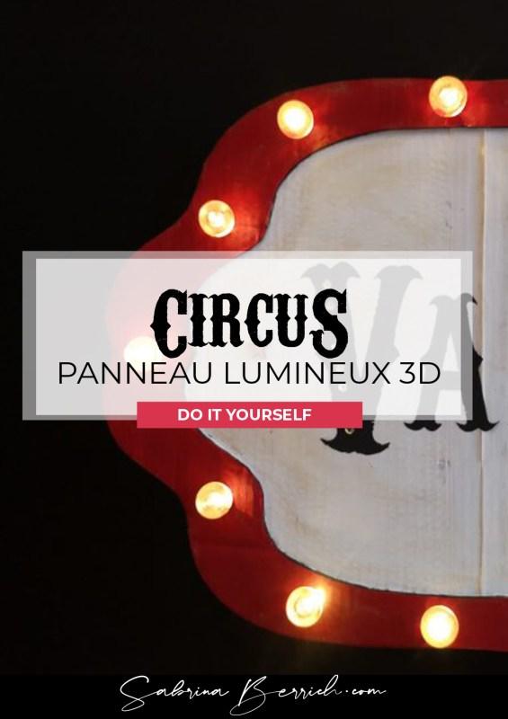 DIYAnniversaire Circus - La panneau Lumineux 3D en carton
