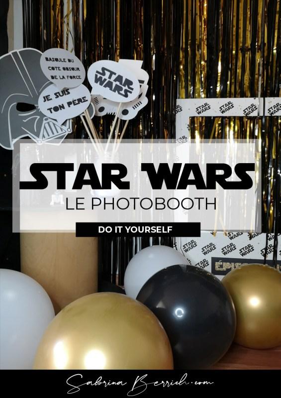 Le photobooth [DIY] Star Wars