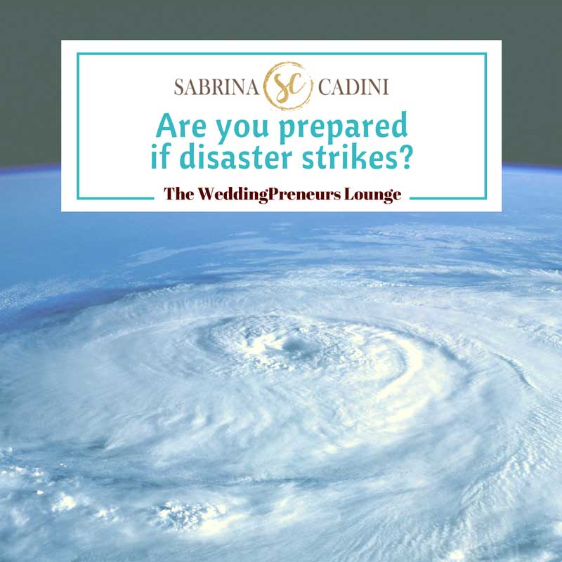 sabrina cadini national preparedness month to be prepared for disasters wedding business coach emergency plan event wedding professionals weddingpreneurs