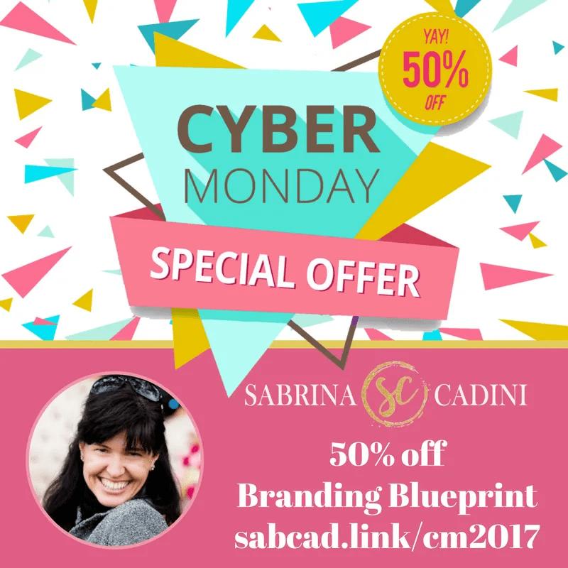 sabrina cadini cyber monday 2017 branding blueprint 50% off business productivity coach entrepreneurs weddingpreneurs