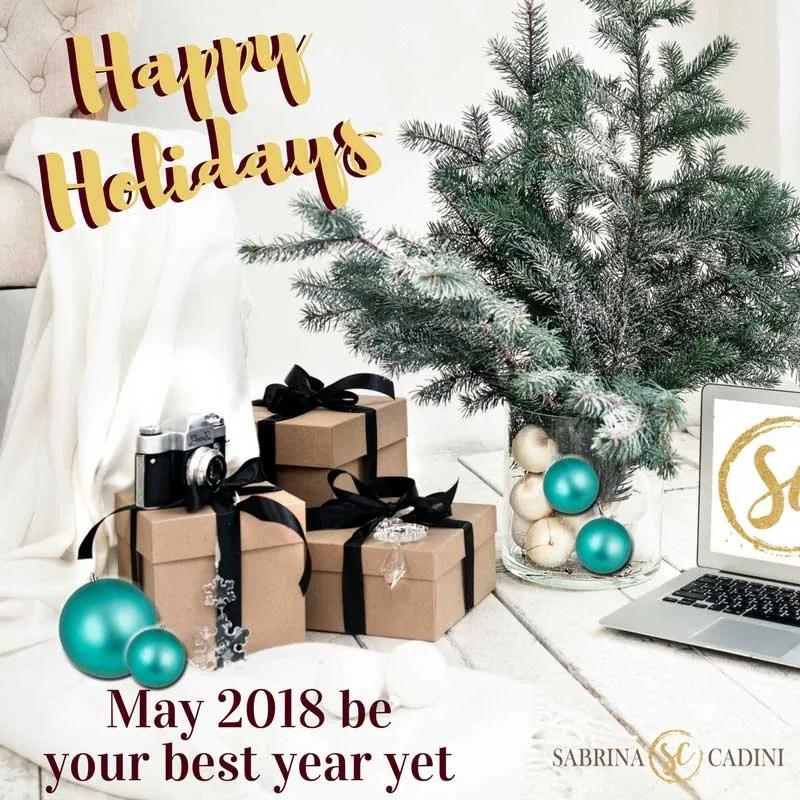 sabrina cadini 2017 holiday greetings happy holidays christmas new yea'rs 2018 business producitivy coach entrepreneurs creatives goal setting