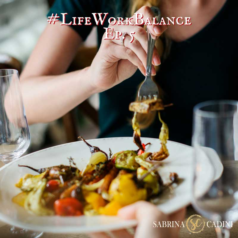 sabrina cadini life work balance foods good for you entrepreneurs creatives business coach water fats fruit vegetables protein probiotics coconut oil body mind connection