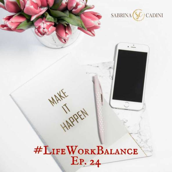 sabrina cadini life-work balance creative entrepreneurs goal setting path business coach time management productivity wellbeing