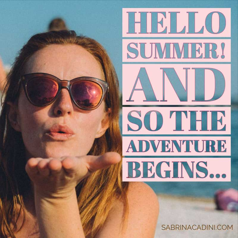 sabrina cadini monday moves me hello summer season adventure creative entrepreneurs