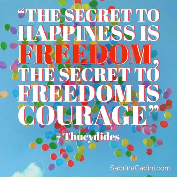 sabrina cadini monday moves me independence day fourth of july freedom secret to happiness creative entrepreneurs courage
