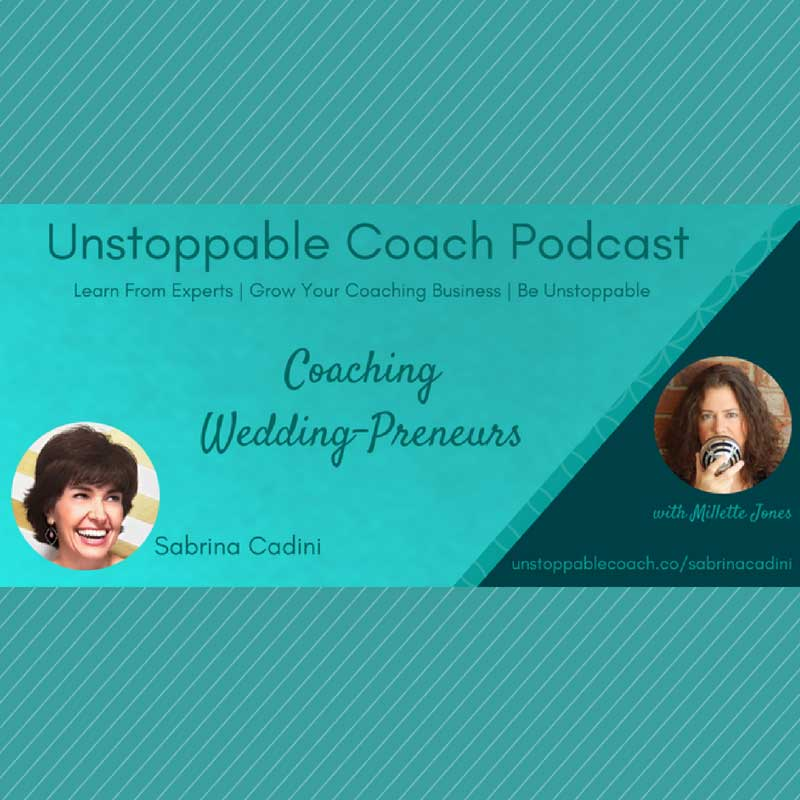 sabrina cadini podcast guest productivity business coach weddingpreneurs the unstoppable coach