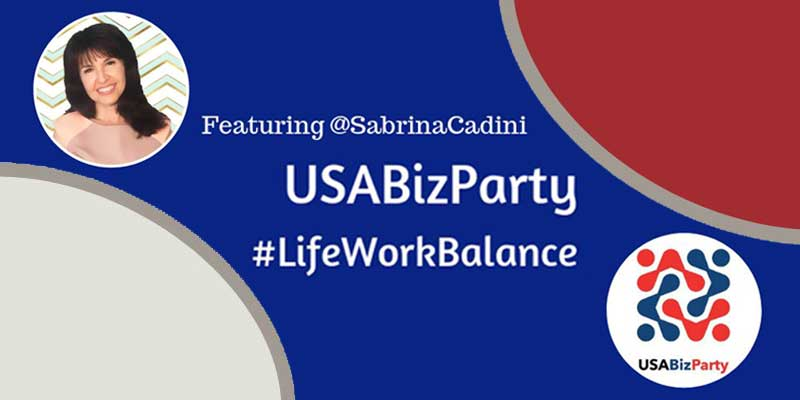 sabrina cadini guest on #USABizParty Twitter chat life-work balance creative entrepreneurs productivity wellbeing time management personal life professional life creative entrepreneurs