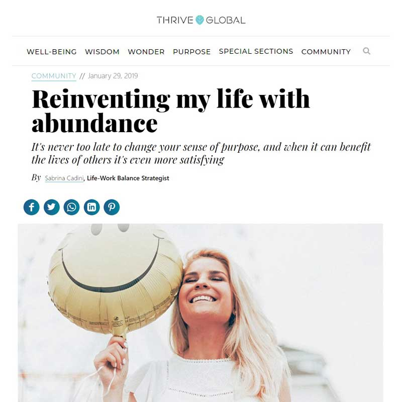 sabrina cadini life-work balance thrive global guest blogger well-being abundance sense of purpose creative professionals
