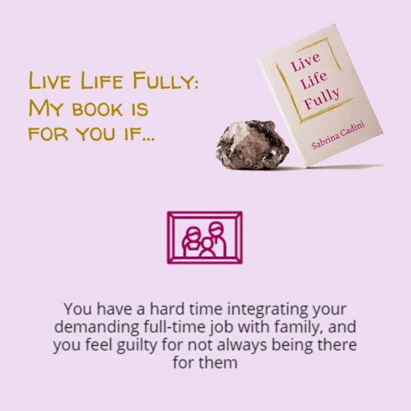 sabrina cadini live life fully life-work balance holistic life coach busy professionals book campaign