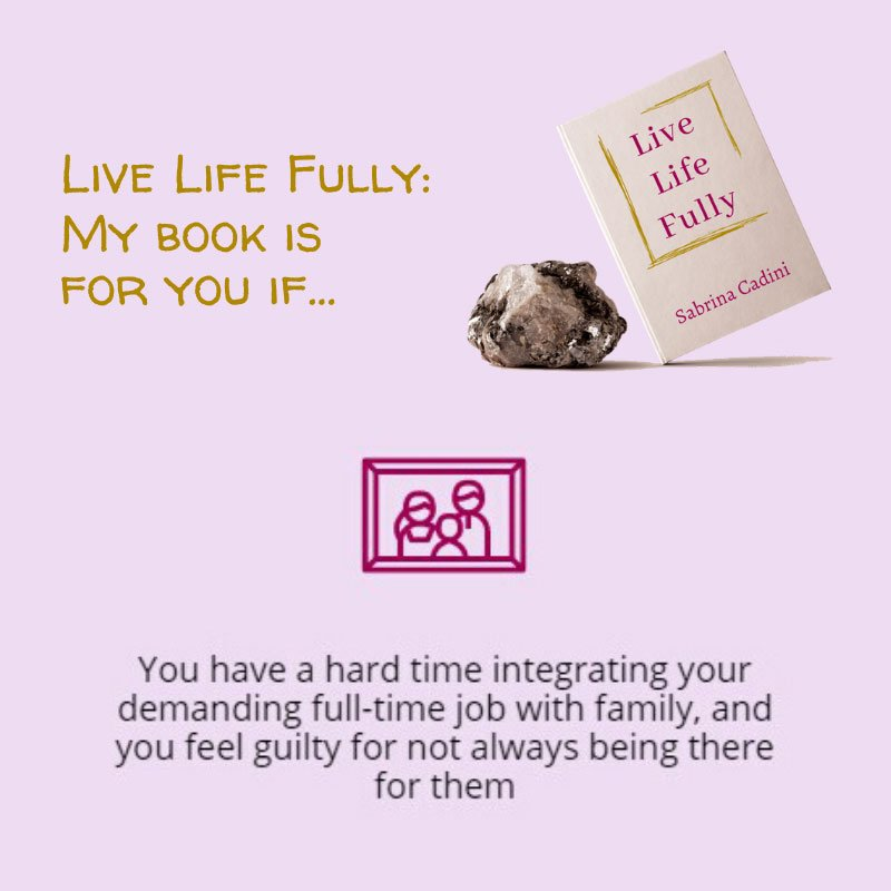 sabrina cadini live life fully life-work balance holistic life coach busy professionals book campaign