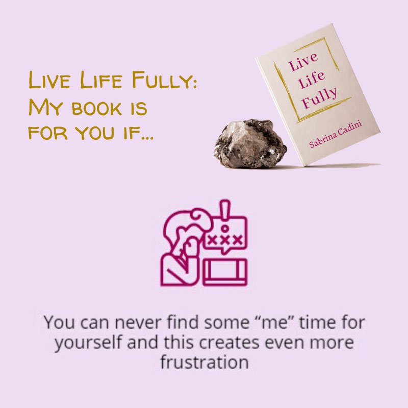 Live Life Fully - Is my book for you? (Scenario #6) - Sabrina Cadini