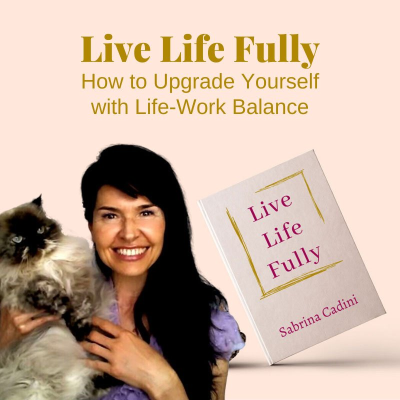 My new book, Live Life Fully - cover