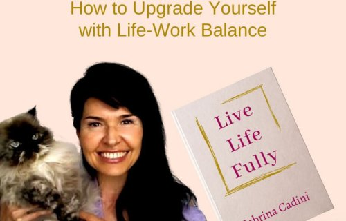 sabrina cadini life-work balance live life fully book author holistic life coach