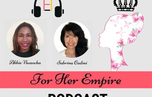 sabrina cadini podcast guest for her empire life-work balance 6-pillar framework holistic life coach