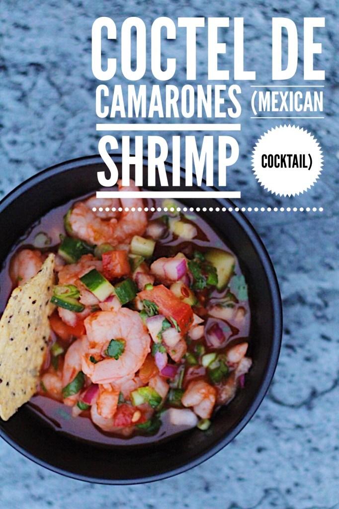 Coctel De Camarones (Shrimp Cocktail) Recipe