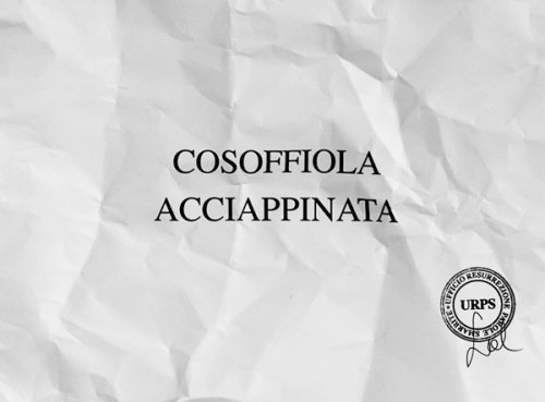 """Sabrina D'Alessandro, """"COSOFFIOLA ACCIAPPINATA"""", video 2015, URPS, Ufficio Resurrezione Parole Smarrite, Divisione Mutoparlante, SkyArte 2016"""