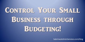 Control Your Small Business through Budgeting
