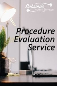 Procedure Evaluation Service from Sabrina's Admin Services
