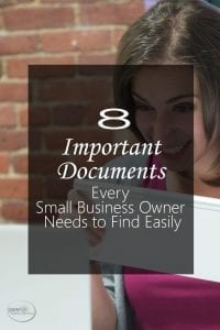 8 Important Documents Every Small Business Owner Needs to Find Easily