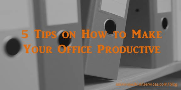 5 Tips on How to Make Your Office Productive